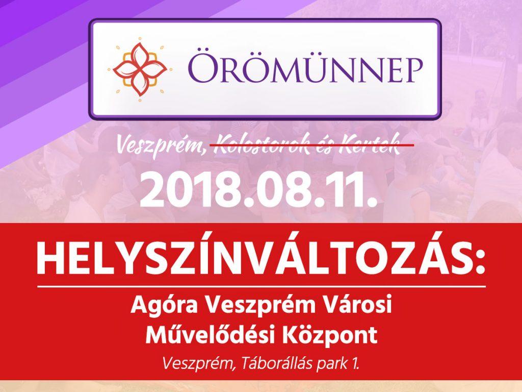 Örömünnep 2018 - Új helyszín: Agóra Veszprém Városi Művelődési Központ